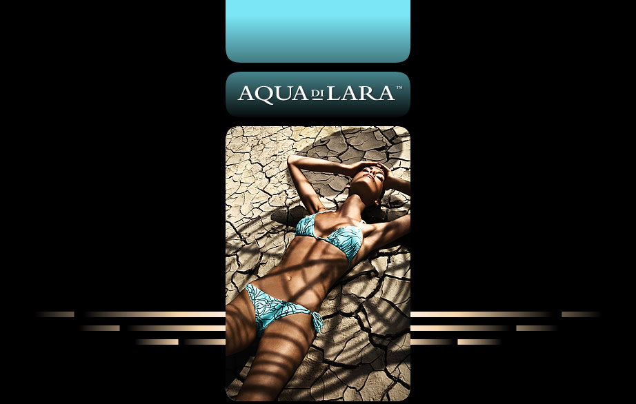 AQUA DI LARA (formerly AQUALARA) ::: Designer Swimwear :  luxury swimsuits designer bathing suits beachwear designer swimsuits
